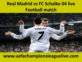 Real Madrid vs FC Schalke 04 live Football match