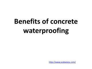 Benefits of concrete waterproofing