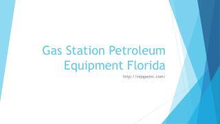 Gas Station Petroleum Equipment Florida