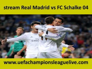 you crazy for watching Real Madrid vs FC Schalke 04 online F