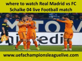 ((( Real Madrid vs FC Schalke 04 ))) Live Football stream