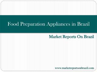 Food Preparation Appliances in Brazil