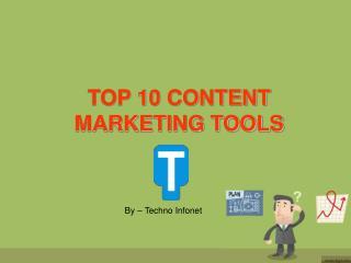 Top 10 Content Marketing Tools