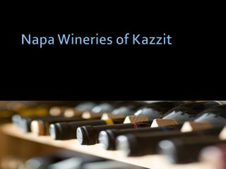 Napa Wineries of Kazzit