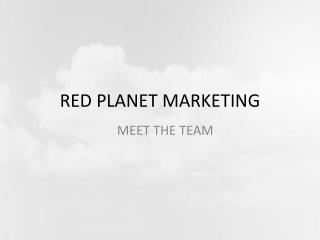 Red Planet Marketing - Meet the team