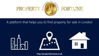 Find a property for sale in London with Property Fortune