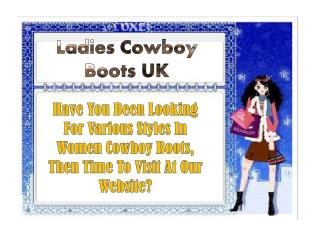 Ladies Cowboy Boots UK: Your Attitude With Perfect Style Sta