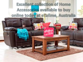 Excellent collection of Home Accessories available to buy on