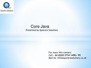 Core Java Training by Quontra Sloutions