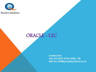 Oracle-12c Training by Quontra Sloutions