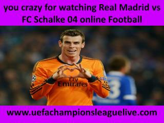 Watch Schalke vs Real Madrid live Football