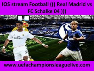 watch Schalke vs Real Madrid live tv stream