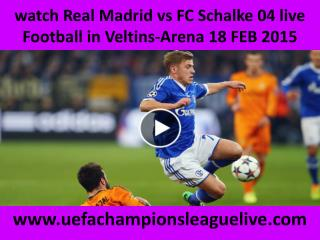 Watch Real Madrid vs Schalke live Football streaming