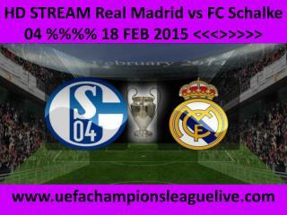 watch Real Madrid vs Schalke in Veltins-Arena 18 FEB