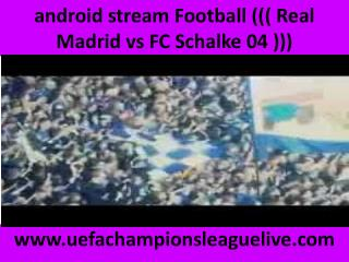 watch Real Madrid vs Schalke live Football online