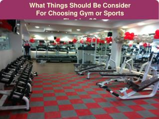 Things Should Be Consider For Choosing Gym or Sport Flooring