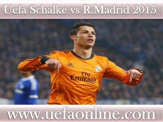 watch Schalke vs R.Madrid Football match in Veltins-Arena