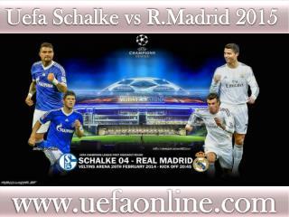 Watch Schalke vs R.Madrid live Football