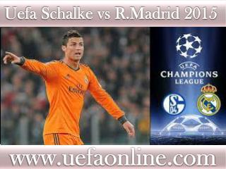 Live Football hd ((( Schalke vs R.Madrid ))) 18 FEB