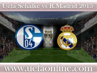where streaming Football between ((( Schalke vs R.Madrid )))