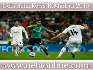 Football ((( Schalke vs R.Madrid ))) live streaming