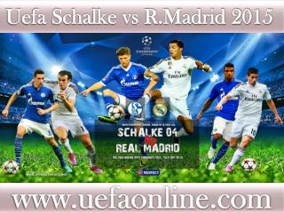 watch Schalke vs R.Madrid live tv stream