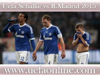 R.Madrid vs Schalke live Football