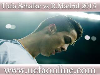 how to watch R.Madrid vs Schalke online Football match on ma