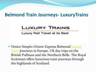 Belmond Train Journeys- LuxuryTrains