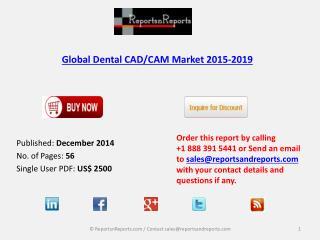 Global Dental CAD/CAM Market 2015-2019