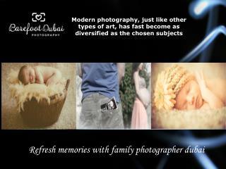 Refresh memories with family photographer Dubai
