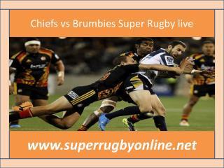 watch Chiefs vs Brumbies live tv stream