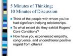 5 Minutes of Thinking;  10 Minutes of Discussion