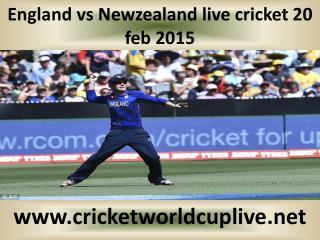 England vs Newzealand live cricket 20 feb 2015