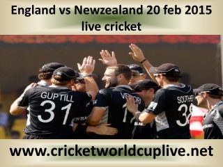 England vs Newzealand 20 feb 2015 live cricket