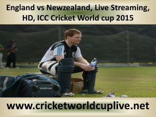 England vs Newzealand, Live Streaming, HD, ICC Cricket World