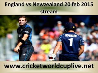 England vs Newzealand 20 feb 2015 stream