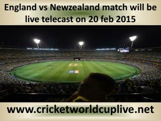England vs Newzealand match will be live telecast on 20 feb