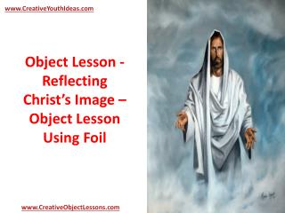Object Lesson - Reflecting Christ's Image – Object Lesson Us