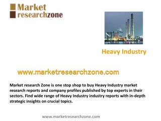 Heavy Industry Market research reports