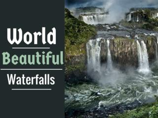 World Beautiful Waterfalls