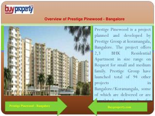Prestige Pinewood is Best Option for Investment with Higher