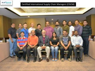 Certified International Supply Chain Managers (CISCM)