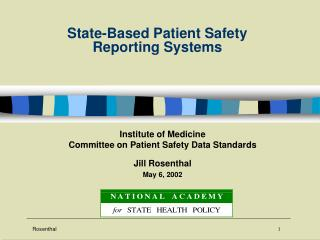 Rosenthal 1 State-Based Patient Safety
