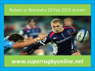 Rugby sports ((( Rebels vs Waratahs ))) match live 20 Feb 20