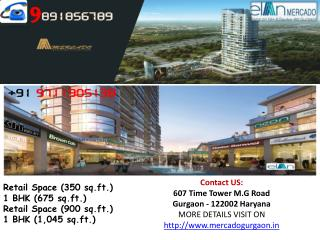 91 9891856789 Elan Mercado A Commercial Project in Gurgaon