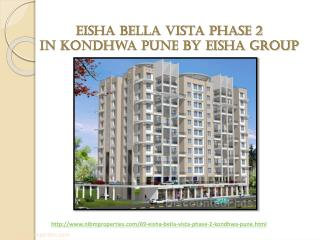 Eisha Bella Vista Phase 2 in Kondhwa Pune by Eisha Group