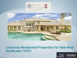 Luxurious Residential Properties For Sale Near SouthLake 760
