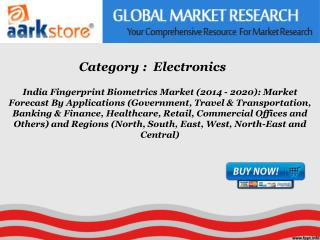 Aarkstore - India Fingerprint Biometrics Market (2014 - 2020